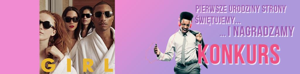 "#1stAnniversaireMusicLife zdobądź album ""GIRL"" od Pharrella!"