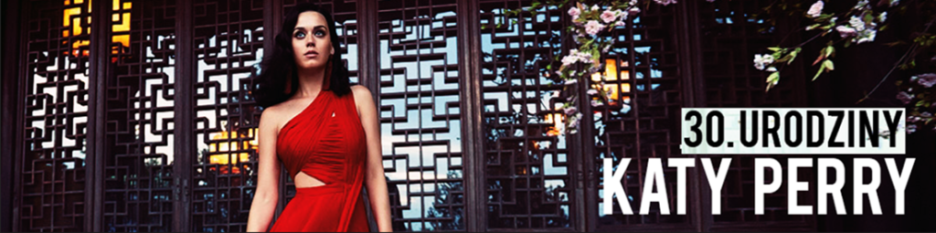 30. urodziny Katy Perry – zobaczcie nasze ulubione klipy wokalistki!
