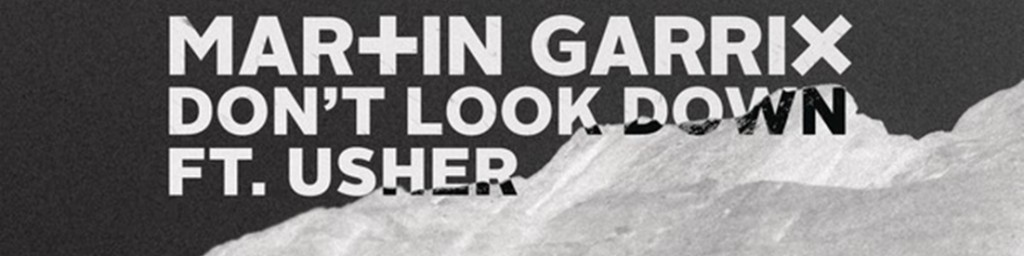 "Zobacz lyric video ""Don't Look Down"" Martina Garrixa!"