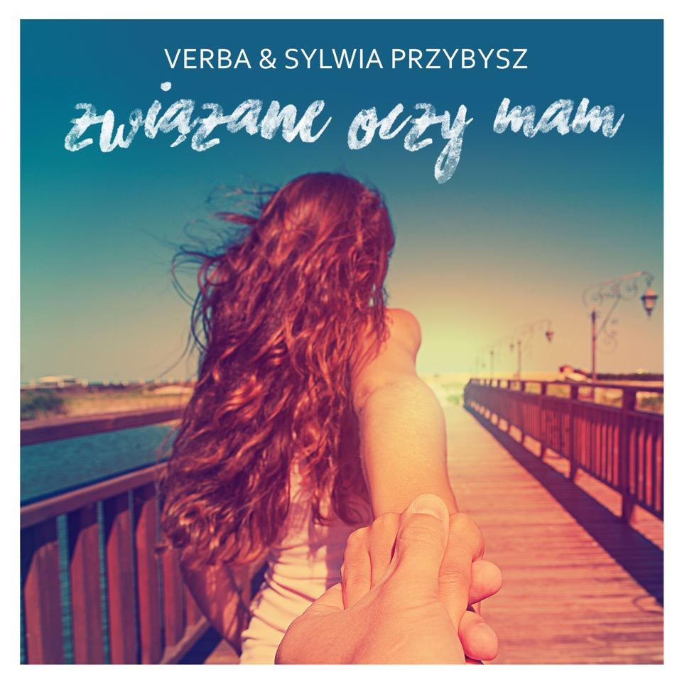 """Sylwia Przybysz & Verba """"Związane Oczy Mam"""" – premiera albumu! Posłuchajcie już teraz, całkowicie za darmo!"""