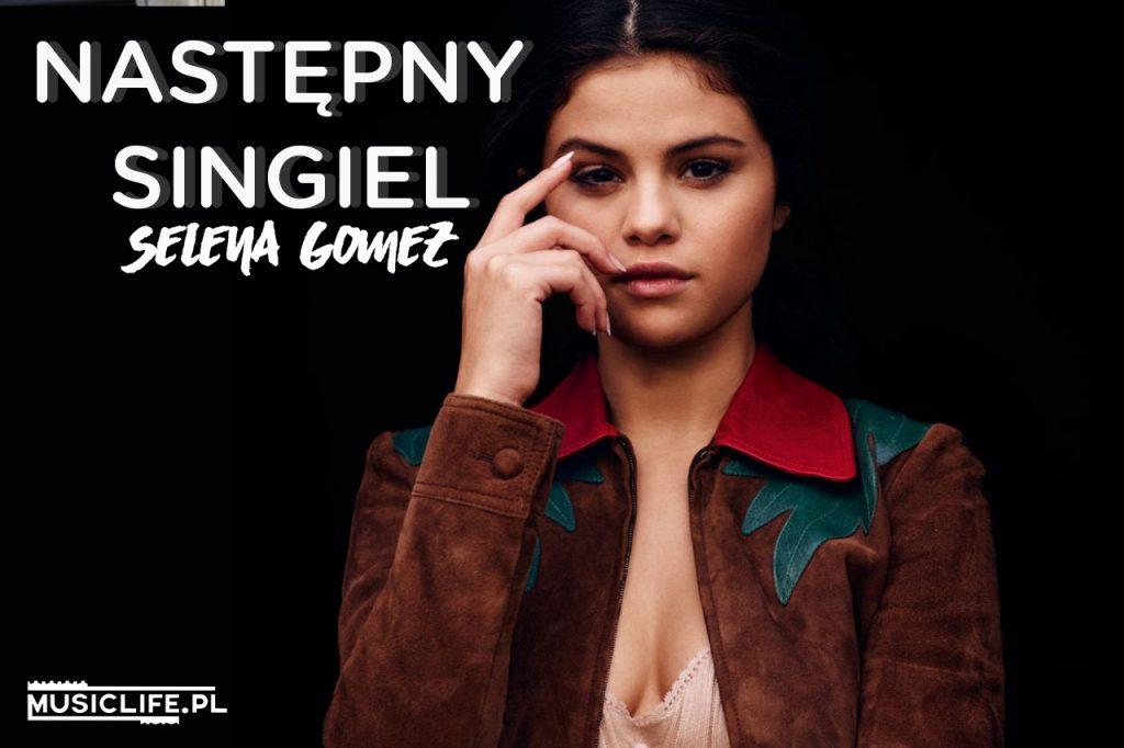 """Który utwór mógłby być następcą """"Kill Em With Kindness"""" Seleny Gomez? Znamy opinię fanów!"""