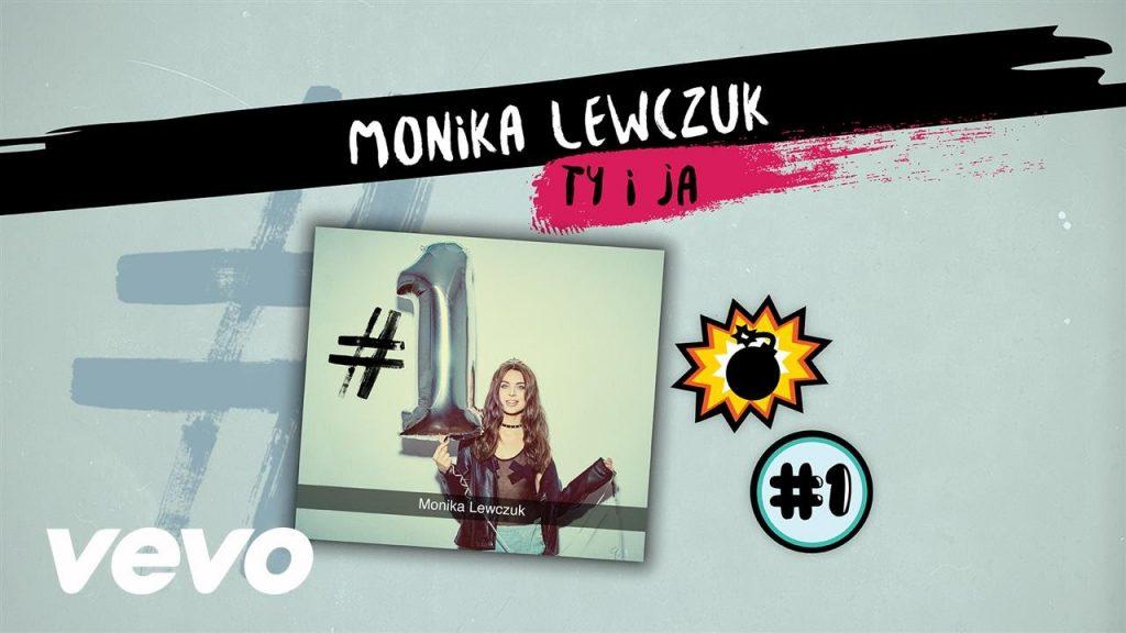 """Monika Lewczuk prezentuje teledysk do singla """"Ty I Ja""""!"""