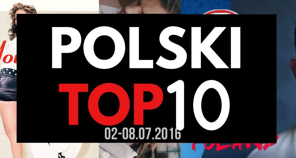 Sylwia Grzeszczak już prawie numerem 1 w Polsce! Zobaczcie top 10 najpopularniejszych utworów w Polsce w tygodniu od 2 do 8 lipca 2016!