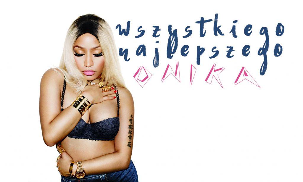 Dzisiaj swoje urodziny obchodzi… Nicki Minaj! Na wieczór polecamy Wam naszą urodzinową playlistę!