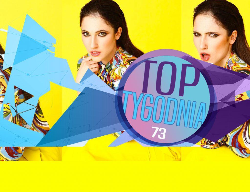 Podium bez zmiany! Katy Perry debiutuje w top 10! Zobaczcie pełne, 73. notowanie TOP TYGODNIA już teraz!