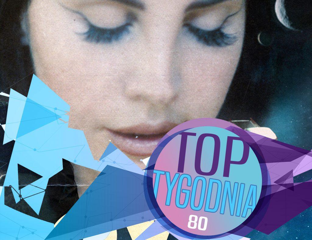"""""""Love"""" na szczycie! Lorde i Katy Perry na podium! Harry debiutuje w top 10, Gaga dostaje się do notowania! Sprawdźcie pełne, 80. notowanie TOP TYGODNIA już teraz!"""