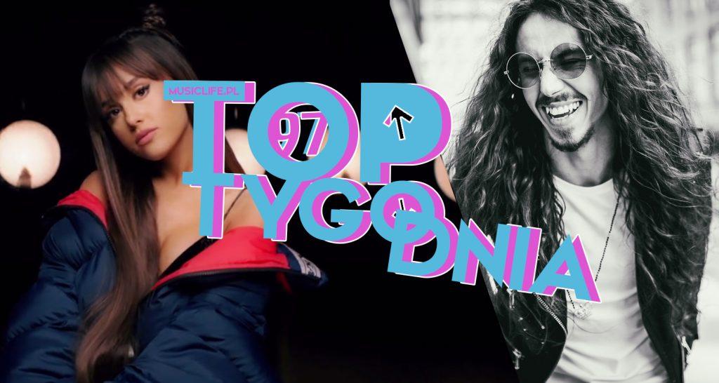 """""""Everyday"""" Ariany Grande ZŁOTYM PRZEBOJEM! Zayn debiutuje w top 3, a Michał Szpak ciągle na prowadzeniu! Zobaczcie pełne 97. notowanie TOP TYGODNIA!"""