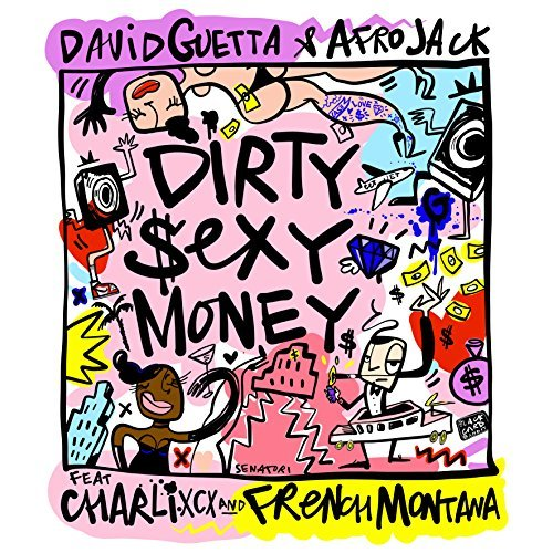 """David Guetta, Afrojack, Charli XCX oraz French Montana we wspólnym utworze ,,Dirty Sexy Money""""!"""