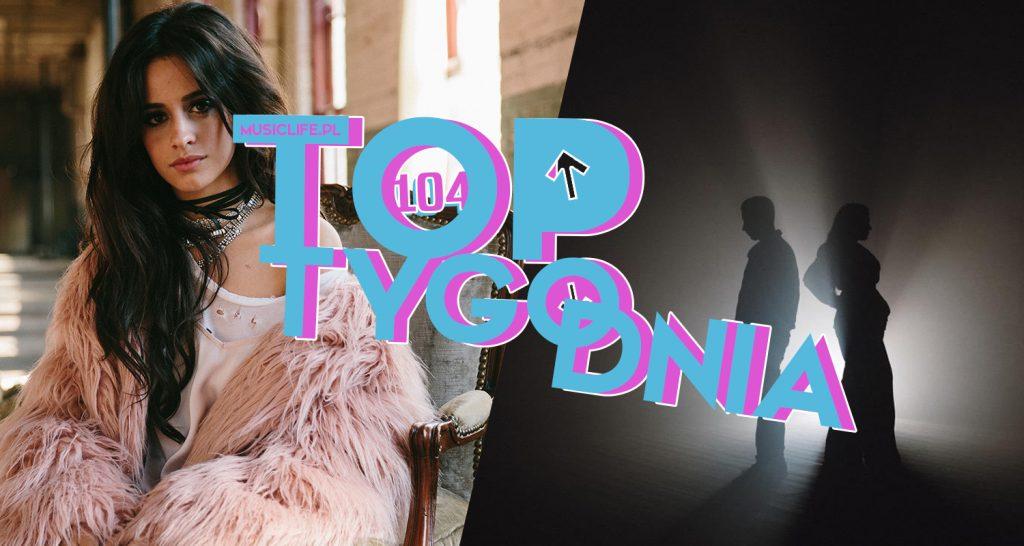 Aż 5 utworów DEBIUTUJE – w tym Camila Cabello na miejscu 3.! Wylatują Demi Lovato czy Taylor Swift, a na szczycie bez zmian Tini! Pełne, 104. notowanie TOP TYGODNIA już dostępne!