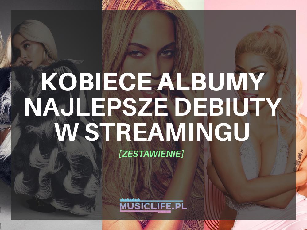 Największe kobiece debiuty albumów w streamingu (US): kto poradził sobie najlepiej?!
