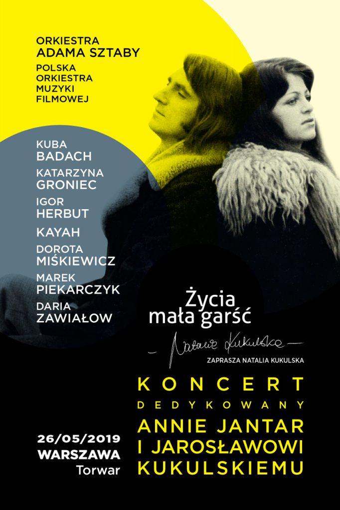 """""""Życia mała garść"""" – wyjątkowy koncert dedykowany Annie Jantar   i Jarosławowi Kukulskiemu!"""