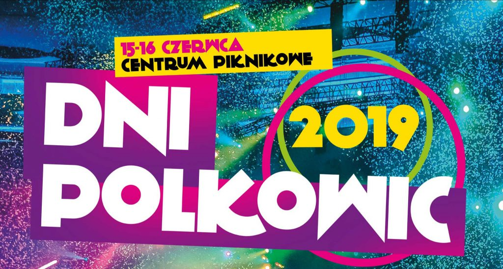Dni Polkowic 2019 właśnie się rozpoczęły!