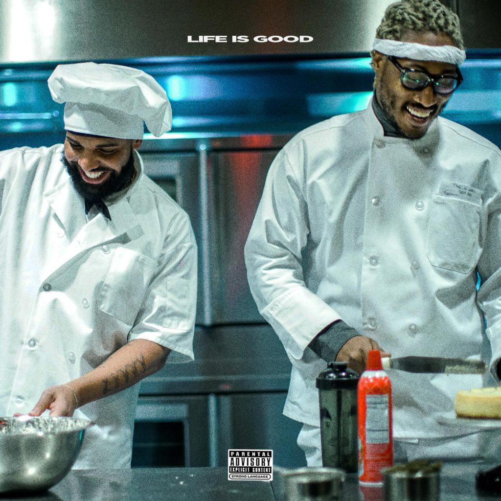 Future i Drake stwierdzają jednym głosem – Życie jest dobre!
