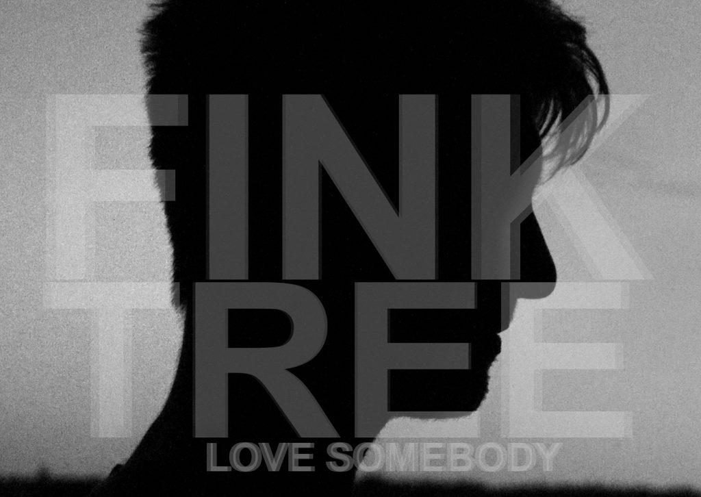 """Nowy singiel Fink Tree, który zapowiada """"Love Somebody EP""""!"""