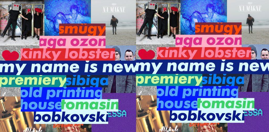 Siedem bardzo mocnych premier w projekcie My Name Is New!