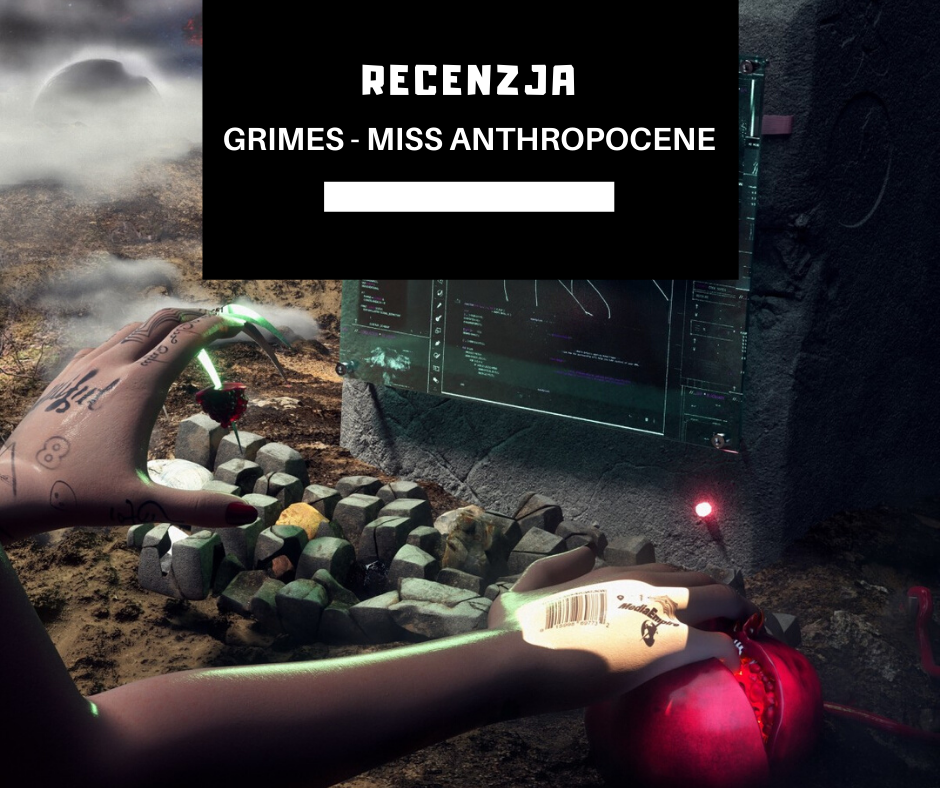 "[2020] Grimes ""Miss Anthropocene"""