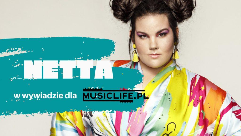 Netta dla Musiclife.pl: powrót do Eurowizji, o służbie wojskowej i… TACONAFIDE!