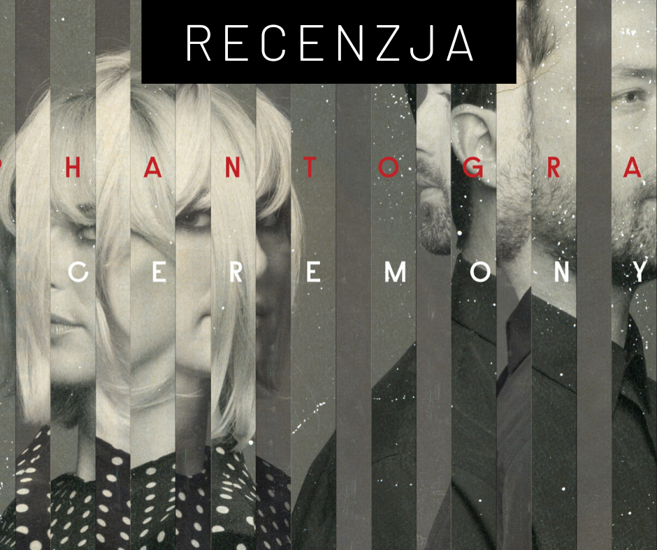 "[2020] Phantogram ""Ceremony"""