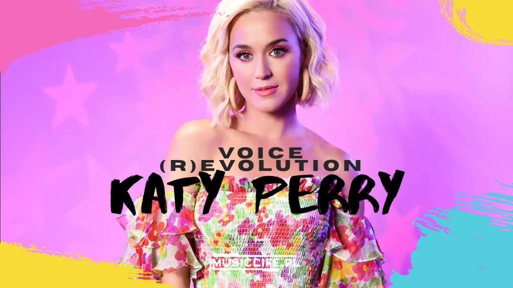 VOICE (R)EVOLUTION: Katy Perry