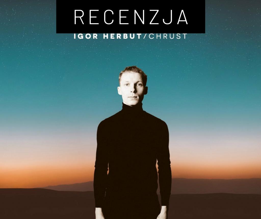 [2020] Igor Herbut 'Chrust'