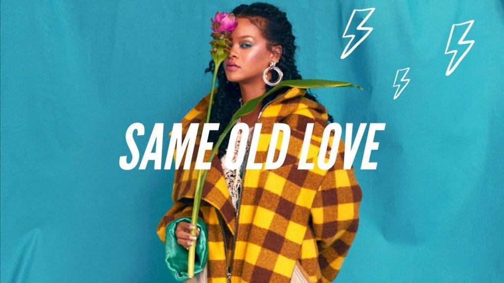 """""""Same Old Love"""" w wykonaniu Rihanny!"""