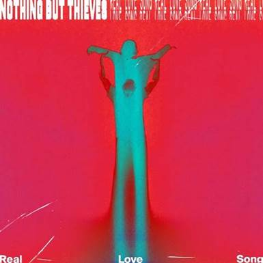 """Nothing But Thieves wypuścił nowy singiel """"Real Love Song""""!"""