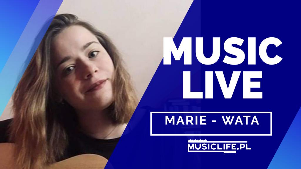 MUSICLIVE: NA ŻYWO: Marie – Wata